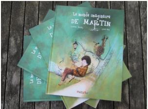 Le monde imaginaire de Martin de Corine Bouty et Loren Bes