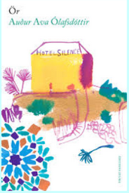 Hotel Silence par  Auður Ava Ólafsdóttir