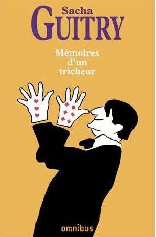 Mémoire d'un tricheur, Sacha Guitry